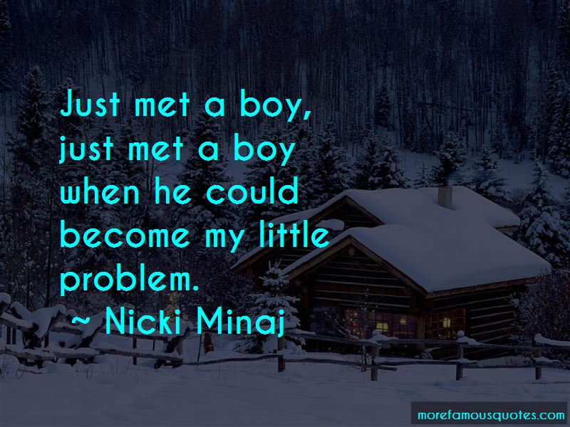 Just Met A Boy Quotes
