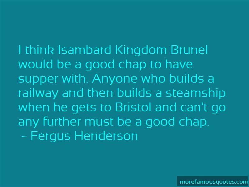 Kingdom Brunel Quotes