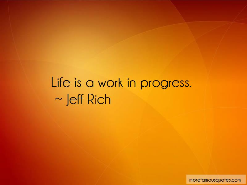 Life Is A Work In Progress Quotes Top 50 Quotes About Life Is A