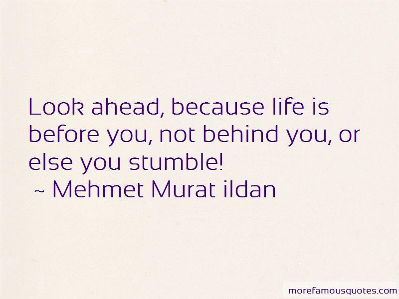 Look Ahead In Life Quotes Pictures 3