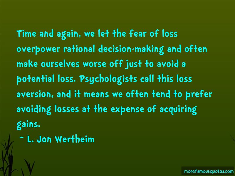 Loss Aversion Quotes Pictures 2