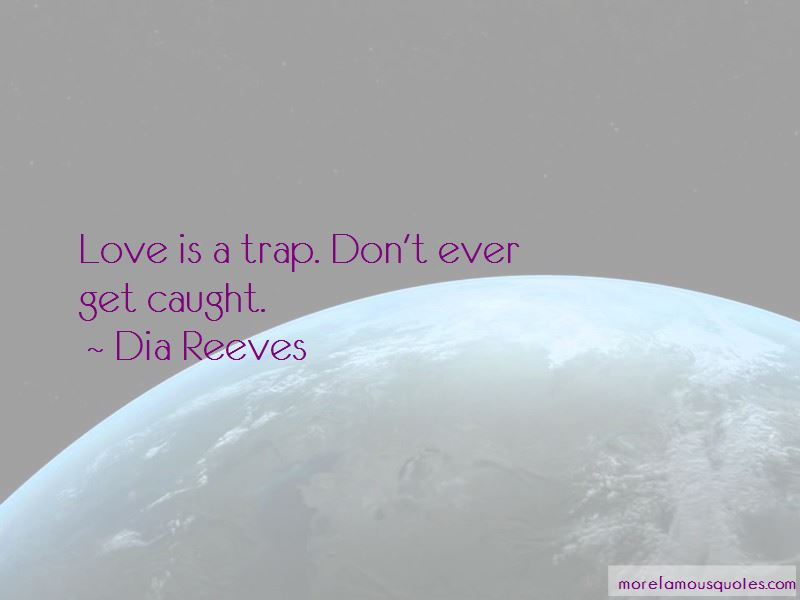 Love Is A Trap Quotes