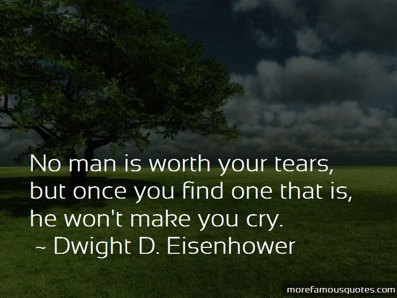 Man Worth Your Tears Quotes Pictures 2