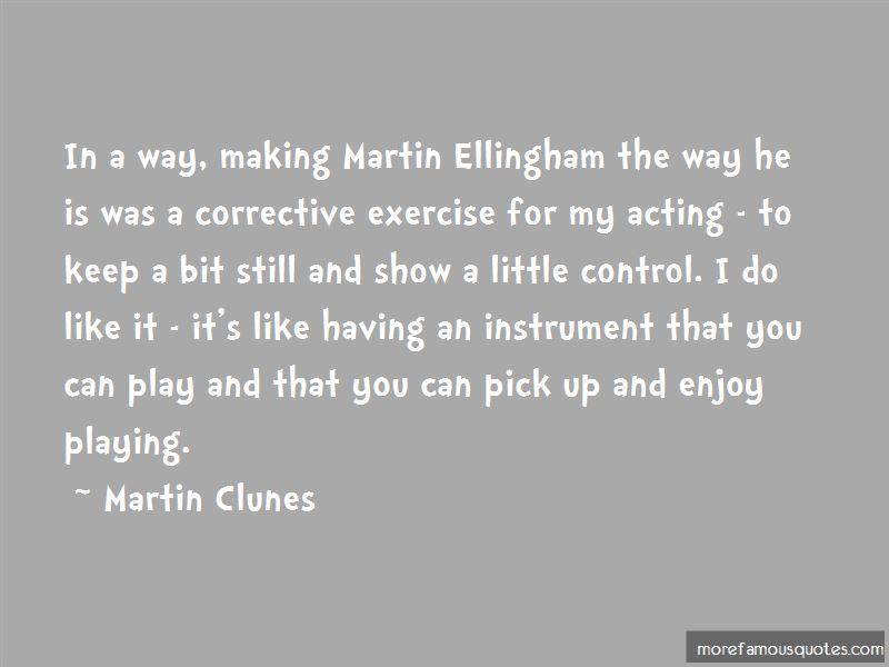 Martin Ellingham Quotes