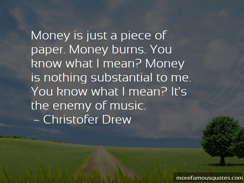 Money Is Just A Piece Of Paper Quotes Pictures 2