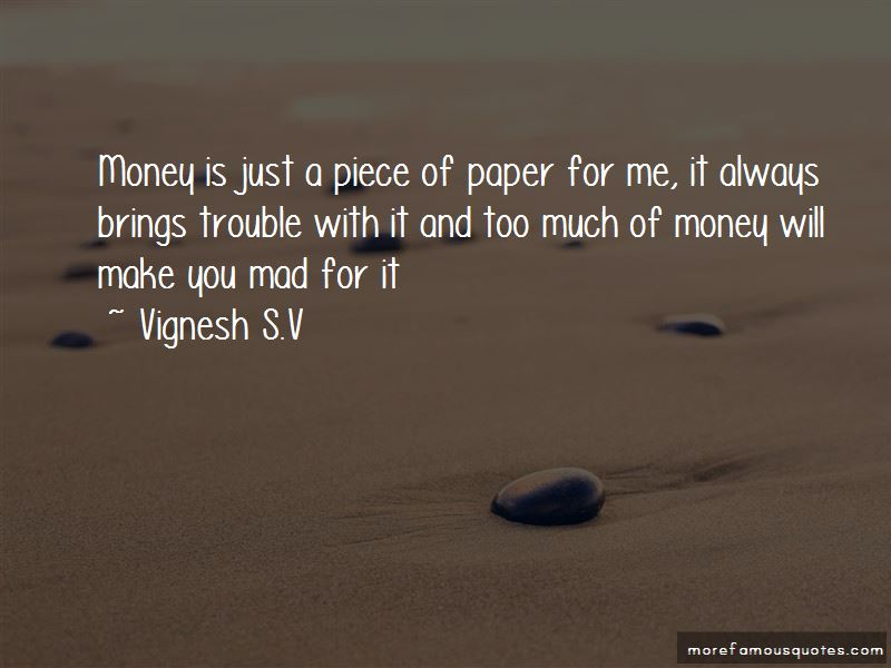 Money Is Just A Piece Of Paper Quotes