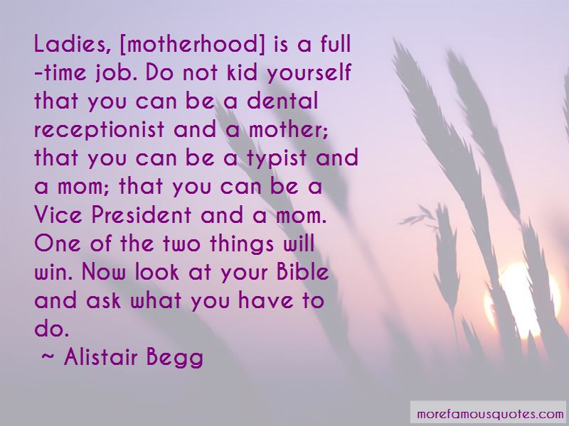 Motherhood Is A Full Time Job Quotes