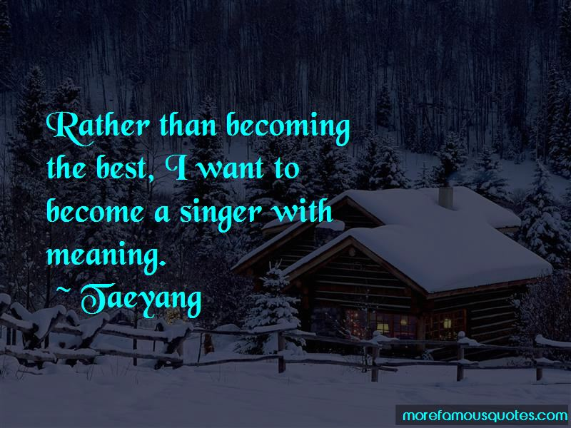 My Best Singer Quotes Pictures 4