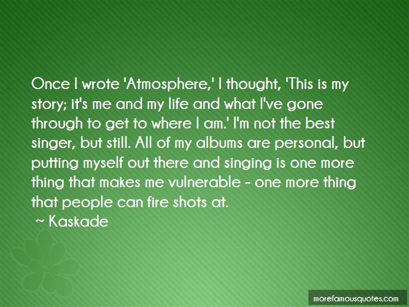 My Best Singer Quotes