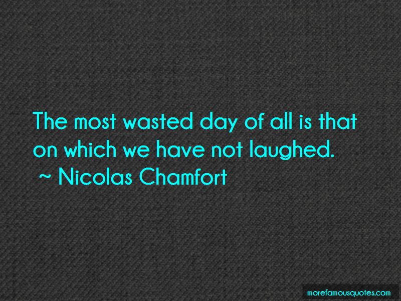 Not A Day Wasted Quotes