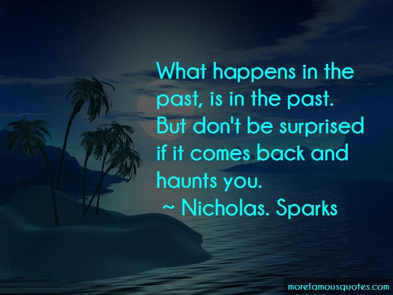 Past Haunts Me Quotes