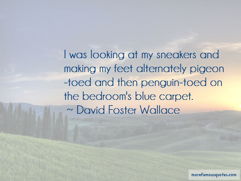 Pigeon Toed Quotes