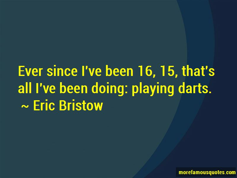 Playing Darts Quotes Pictures 3