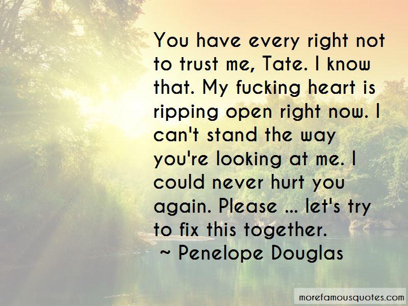 Please Trust Me Again Quotes