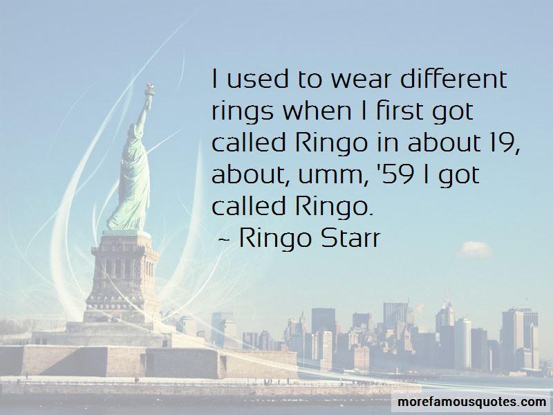 Ringo Quotes