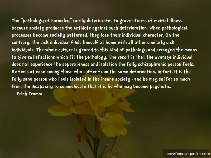 Schizophrenic Person Quotes