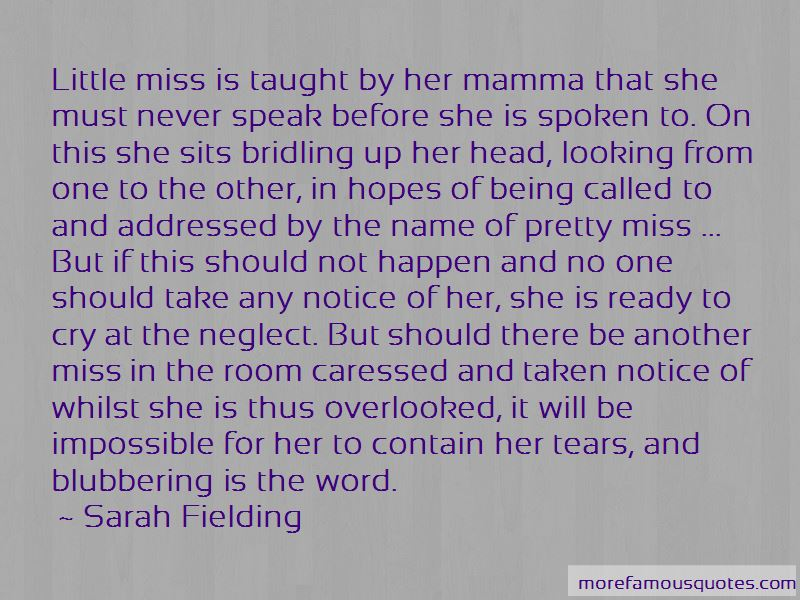 She Will Miss Me Quotes