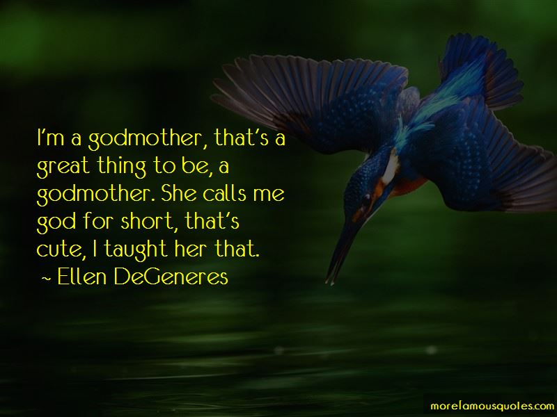 Short Godmother Quotes