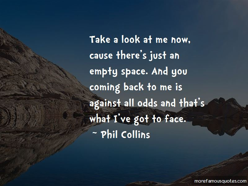 Take A Look At Me Now Quotes
