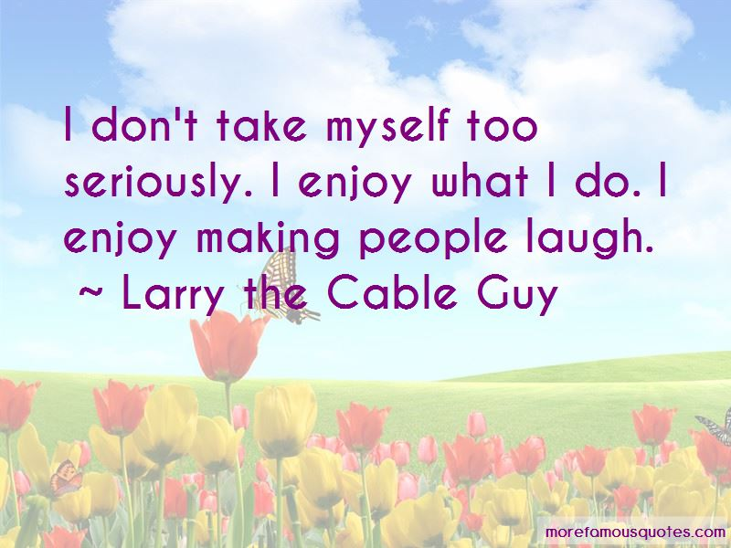 Take Myself Too Seriously Quotes Pictures 2