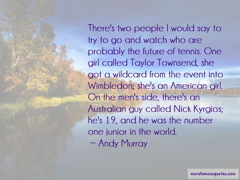 Taylor Townsend Quotes