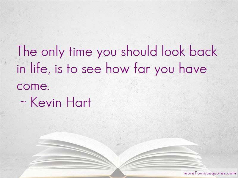 The Only Time You Should Look Back Quotes