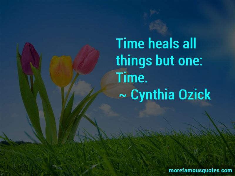 Time Heals All Things Quotes