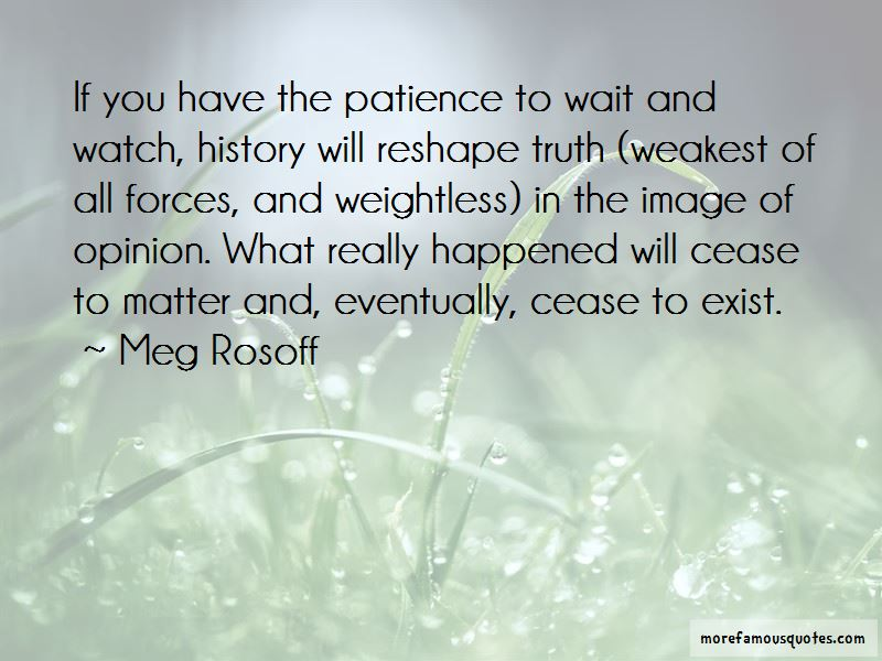 Wait And Watch Quotes