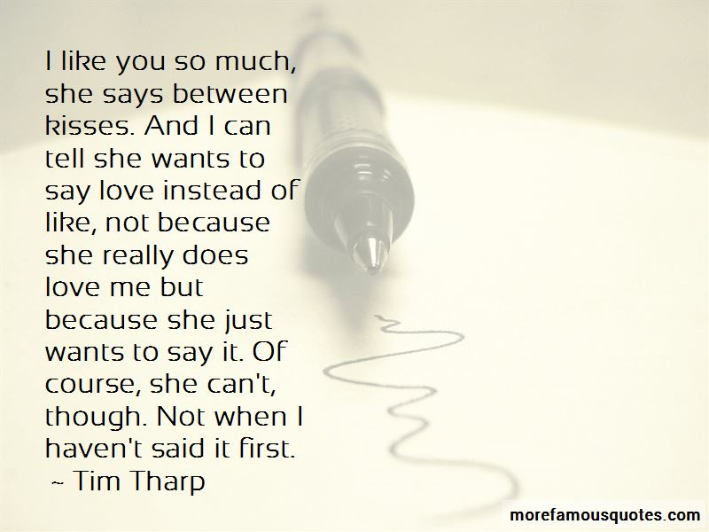 When He Says I Love You Quotes: top 47 quotes about When He ...