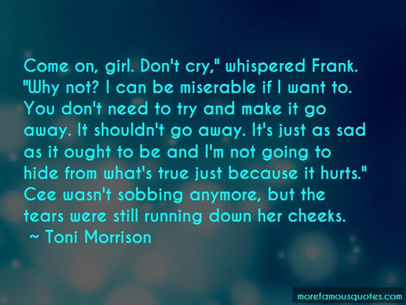 Why Do U Make Me Cry Quotes