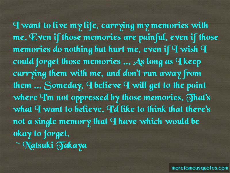 Wish I Could Forget Quotes