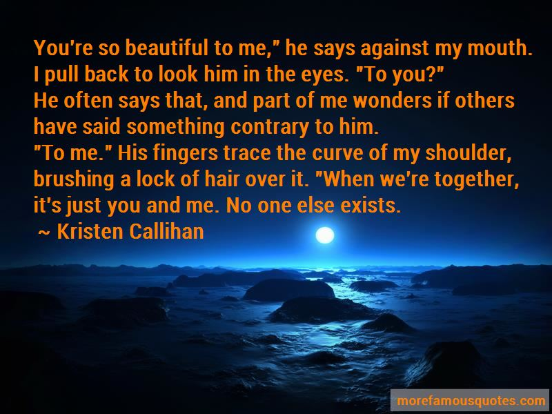 You're So Beautiful To Me Quotes