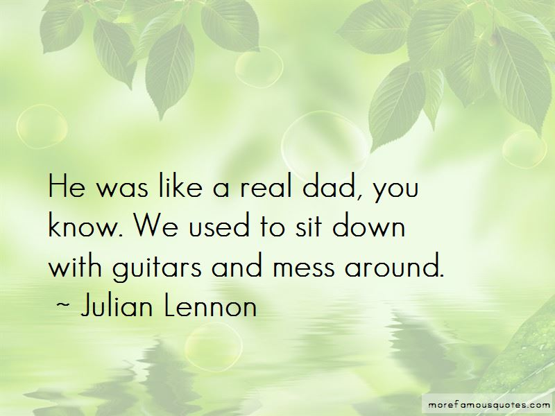 A Real Dad Quotes Pictures 2