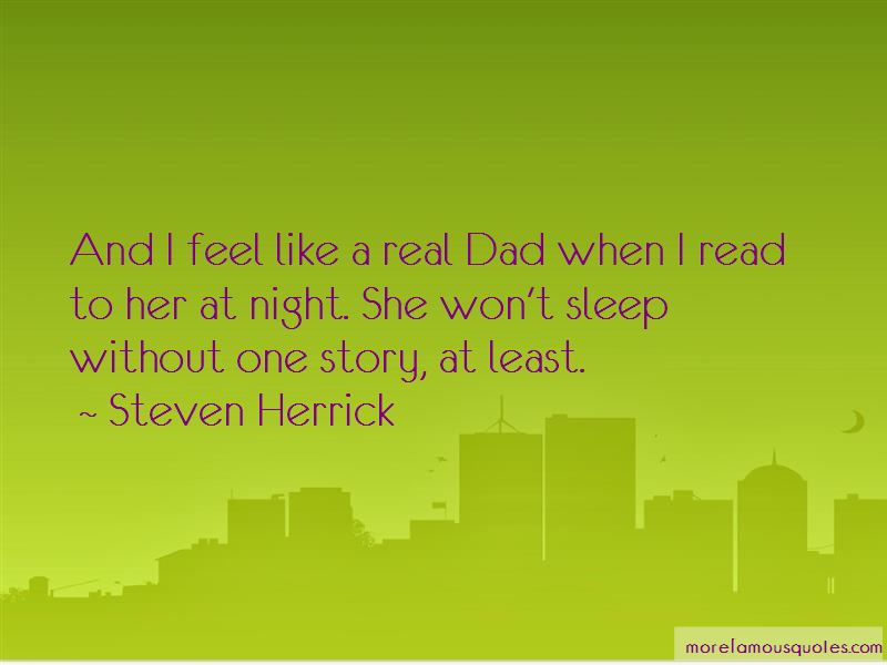 A Real Dad Quotes: top 37 quotes about A Real Dad from ...