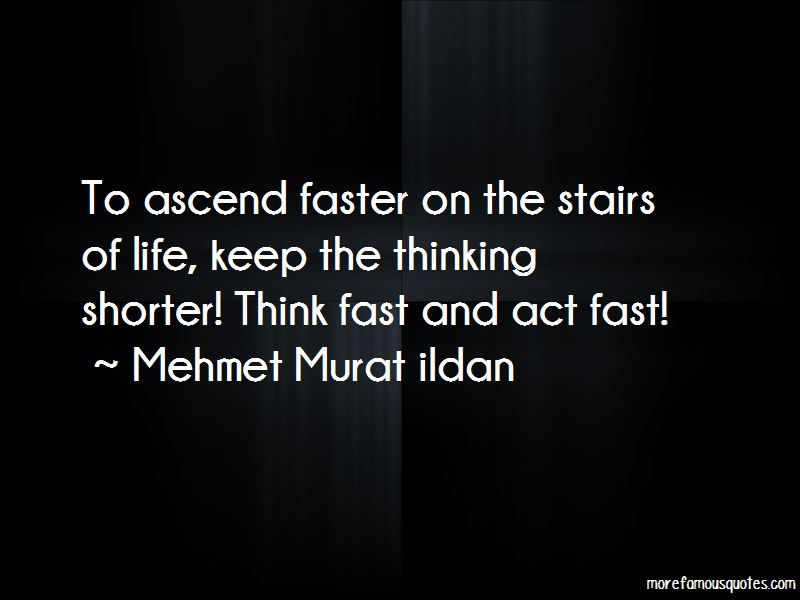 Act Fast Quotes