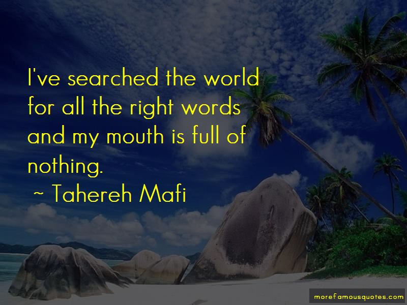 All The Right Words Quotes Pictures 3