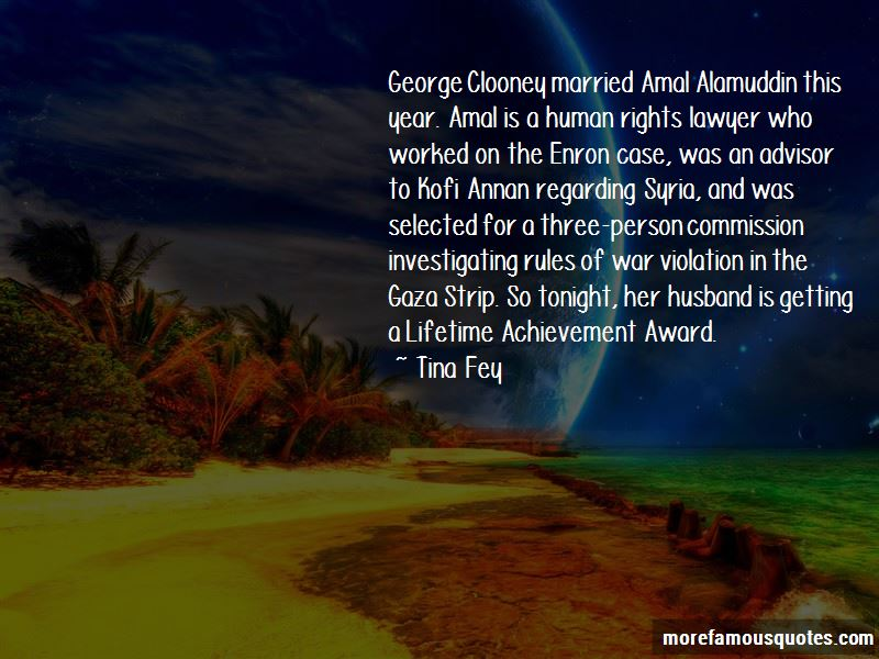 Amal Alamuddin Quotes