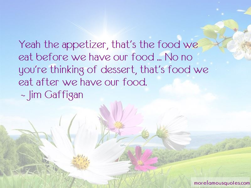 Appetizer Quotes Pictures 3