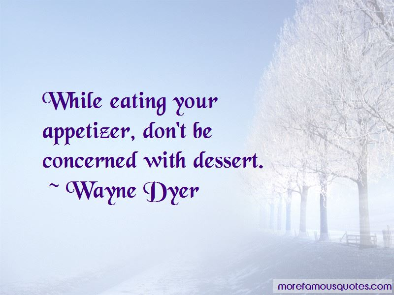 Appetizer Quotes Pictures 4