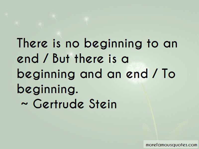 Beginning To An End Quotes