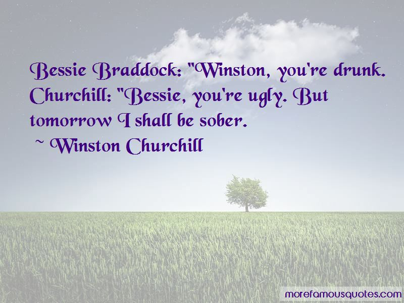 Bessie Braddock Churchill Quotes