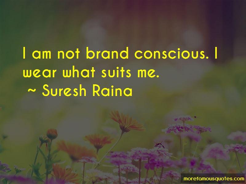 Brand Conscious Quotes Pictures 3