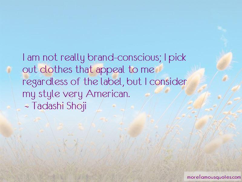 Brand Conscious Quotes