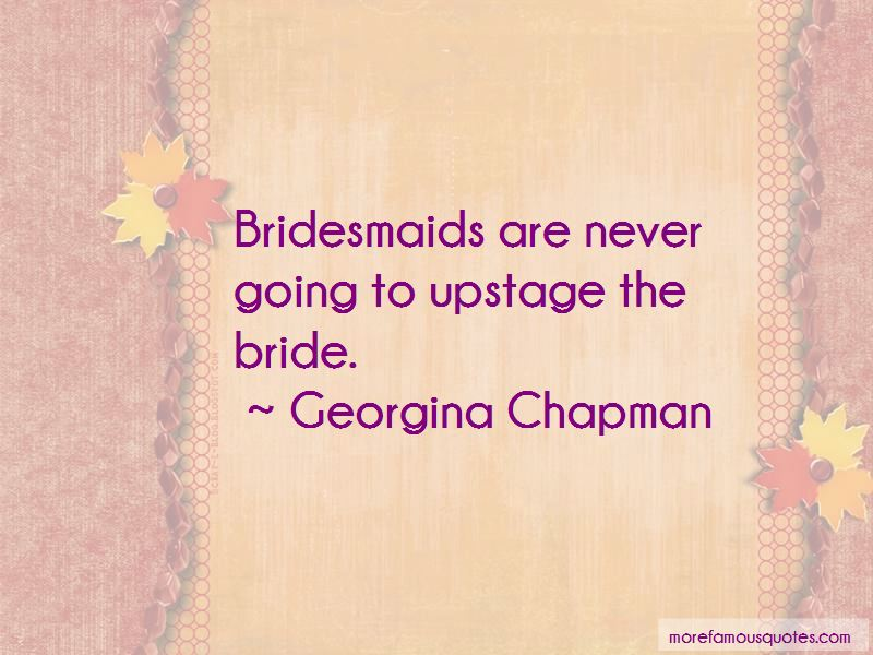 Bride And Her Bridesmaids Quotes: top 1 quotes about Bride ...