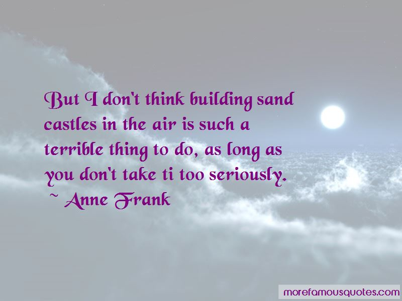 Building Sand Castles Quotes