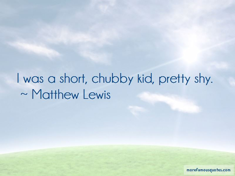 Chubby Pretty Quotes