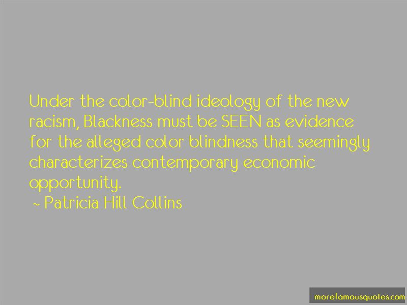 Color Blind Racism Quotes