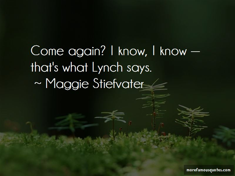 Come Again Quotes Pictures 3