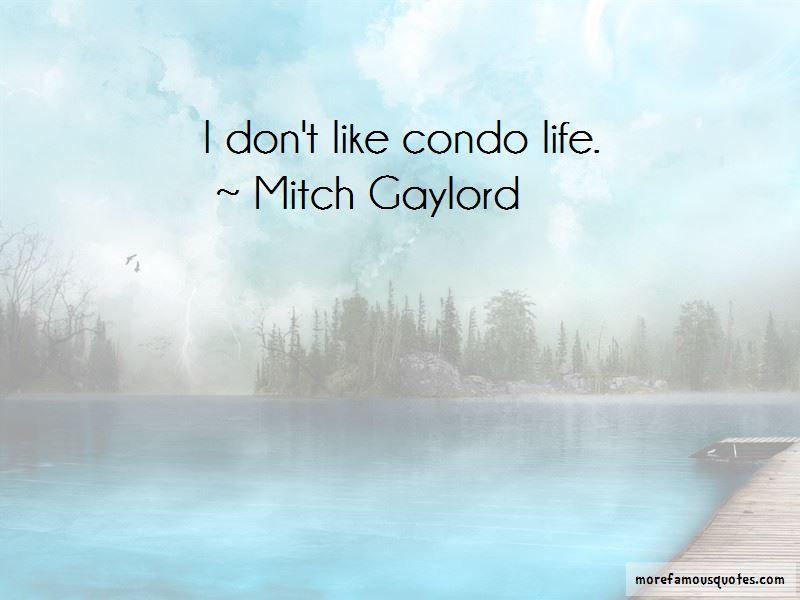 Condo Life Quotes