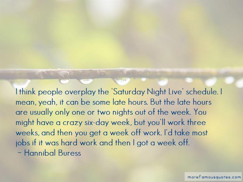 Crazy Work Week Quotes Pictures 3